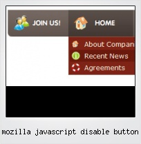 Mozilla Javascript Disable Button