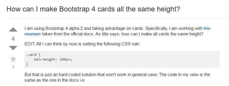 Insights on  just how can we  establish Bootstrap 4 cards just the  identical tallness?